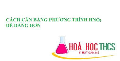 Cách cân bằng phản ứng của đồng với HNO3