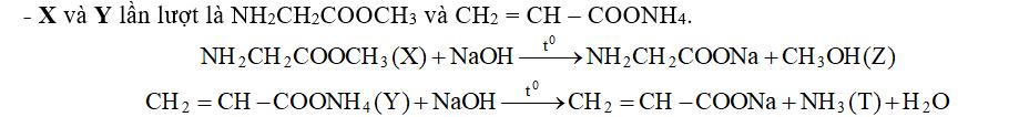 Cho 2 hợp chất hữu cơ X, Y có cùng công thức phân tử là C3H7NO2 . Khi phản ứng với dung dịch NaOH, X tạo ra H2NCH2COONa và chất hữu cơ Z, còn Y tạo ra CH2=CHCOONa và khí T. Các chất Z và T lần lượt là