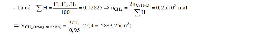 Poli(vinyl clorua) được điều chế từ khí thiên nhiên (chứa 95% metan về thể tích) theo sơ đồ chuyển hoá và hiệu suất (H) như sau