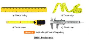 Dùng loại thước đo thích hợp nào trong hình 5.1 để đo các độ dài sau đây?